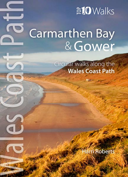 Top 10 Walks: Wales Coast Path: Carmarthen Bay & Gower