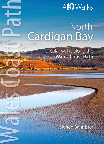 Top 10 Walks: Wales Coast Path: Cardigan Bay North